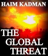 THE GLOBAL THREAT