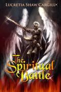 The Spiritual Battle