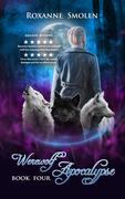 Werewolf Apocalypse Book Four