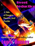 Sweet Seduction: A Tale Of Dreams, Passion, And Murder