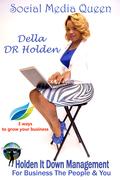 Social Media Mogul Della DR Holden