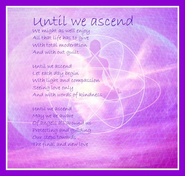 Until we ascend ~