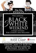 9th Annual Black and White Weekend (Cirque Edition) for Charity and Wellness