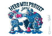 HERO WILL PROTECT YOU.