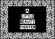 A little beauty fighter