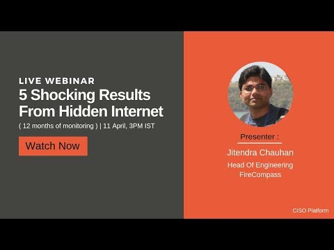 (Webinar) 5 Shocking Results From The Hidden Internet 12 Months Of Monitoring
