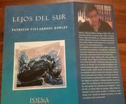 Segunda Edicion libro Lejos del Sur. Editorial Planeta de Papel, Chile.