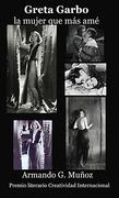 'Greta Garbo, la mujer que más amé'
