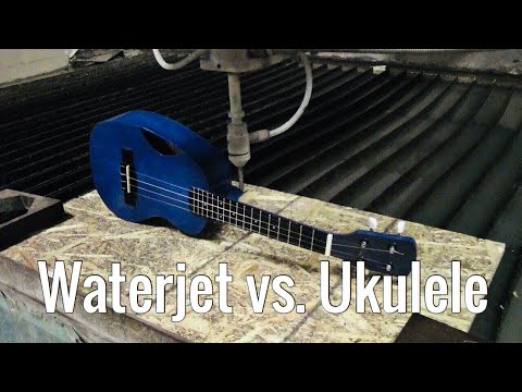 Making a Ukulele for the Waterjet Channel
