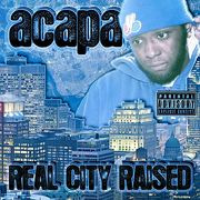 ACAPA - REAL CITY RAISED COVER