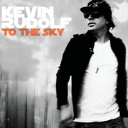 kevin-rudolf-to-the-sky