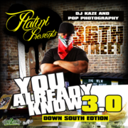 YOU ALREADY KNOW VOLUME 3.0 DOWN SOUTH EDITION