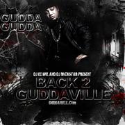 DJ ILL WILL DJ Rockstar & Gudda Gudda-Back 2 Guddaville
