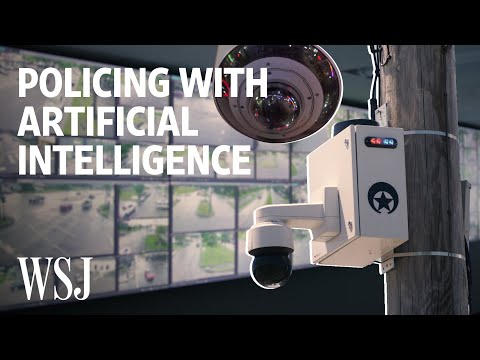 Police Unlock AI's Potential to Monitor, Surveil and Solve Crimes