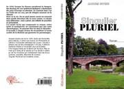 Parution de Singulier Pluriel aux Editions Edilivre-Aparis