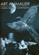 Art Animalier - Tome IV -  L' oiseau dans l'Art Contemporain