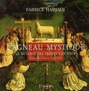 L'Agneau mystique   Le Retable des frères Van Eyck