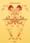 O BESTIÁRIO DE MARTINEZ