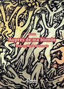 auprès de ma blonde, le sixième roman