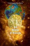La Bible d'Alexis