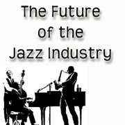The Future of the Jazz Industry