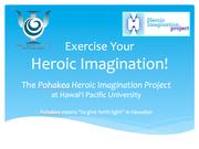 Pohakea Heroic Imagination Project