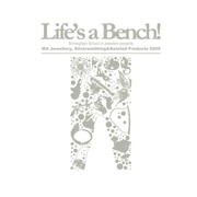Life's a Bench!