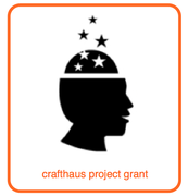 Crafthaus Project Grant 2016