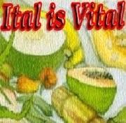Ital is Vital