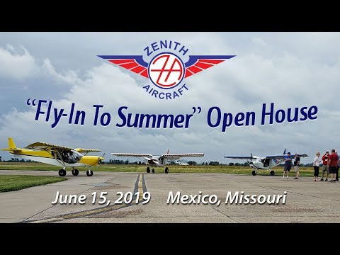 "2019 Zenith Aircraft ""Fly-In to Summer"" Open House"