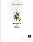 """""""Labirintul de zăpadă"""" - autor Ion Lazăr da Coza"""