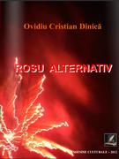 """""""Roșu alternativ"""" - autor Ovidiu Cristian Dinică"""