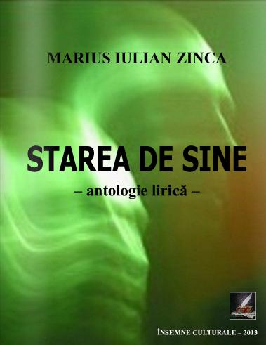"""""""Starea de sine"""" - autor Marius Iulian Zinca"""