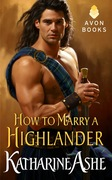 ooking for a Short Regency? HOW TO MARRY A HIGHLANDER by Katharine Ashe