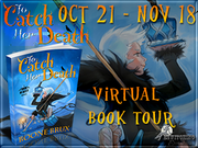 TO CATCH HER DEATH Guest Post, Review and Giveaway!