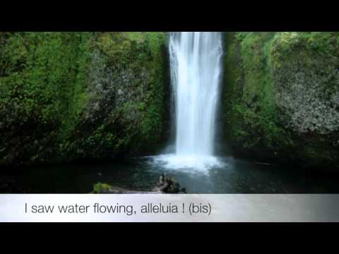 J'ai vu des fleuves d'eau vive ! ( I saw water flowing ) - Chant de l'Emmanuel