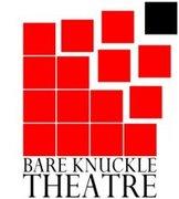Bare Knuckle Theatre Company