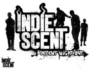 INDIE SCENT: DECENT NIGHT OUT?