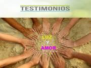 COMPARTIENDO TESTIMONIOS DE LUZ Y AMOR