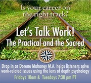 Let's Talk Work! The Practical and The Sacred