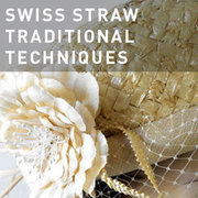 39 - SWISS STRAW FUNDAMENTALS: TRADITIONAL TECHNIQUES