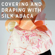 D17 - COVERING AND DRAPING WITH SILK ABACA