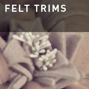 20 - BASIC FELT TRIM IDEAS