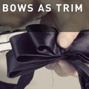 06 - BOWS AS TRIM