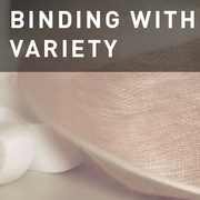 03 - BINDING WITH VARIETY