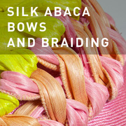 D03 - SILK ABACA BOWS AND BRAIDING