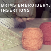 12 - EMBROIDERY, INSERTIONS