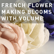 33 -  FRENCH FLOWER MAKING BLOOMS WITH VOLUME