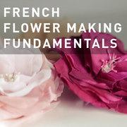 31 - FRENCH FLOWER MAKING FUNDAMENTALS