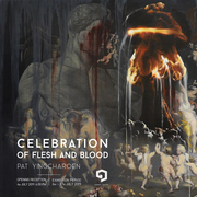 "นิทรรศการ ""Celebration of flesh and blood"""